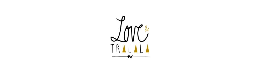 Love&tralala