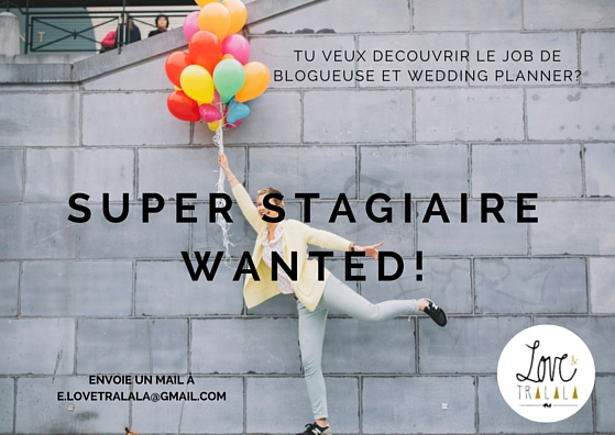 Super Stagiaire wanted