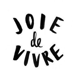 lovetralala_citation joyeuse_joie de vivre
